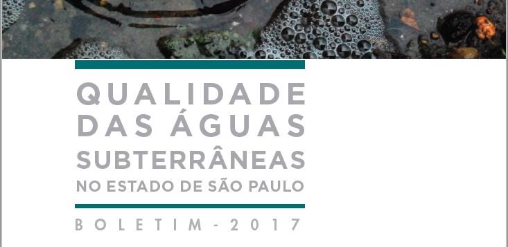 CETESB lança Boletim anual de qualidade das águas subterrâneas no Estado
