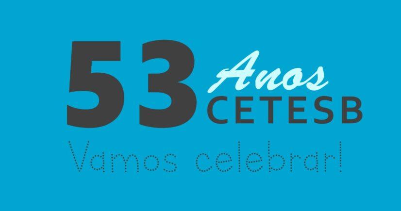 CETESB celebra 53 anos de existência